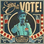 "New Full-Length Album, ""Swing The Vote!"" Available Now!"