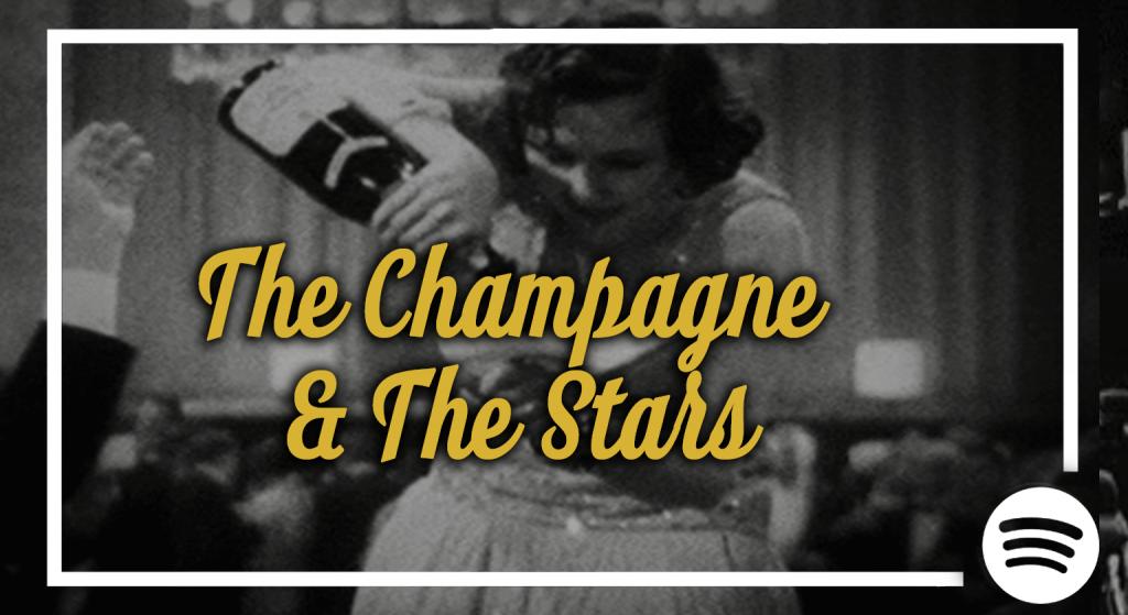 champagne&thestarsplaylist