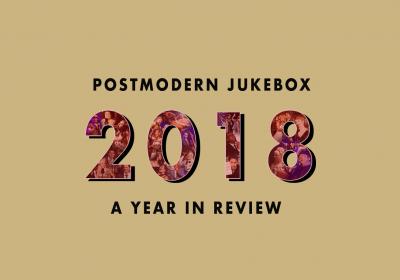 Happy New Year! Postmodern Jukebox 2018 Year In Review